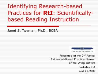 Identifying Research-based Practices for  RtI : Scientifically-based Reading Instruction