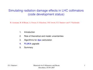 Simulating radiation damage effects in LHC collimators (code development status)