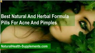 Best Natural And Herbal Formula Pills For Acne And Pimples
