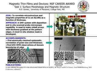 Magnetic Thin Films and Devices: NSF CAREER AWARD
