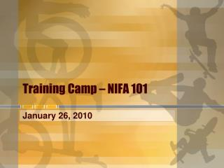 Training Camp – NIFA 101