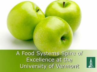 A Food Systems Spire of Excellence at the University of Vermont