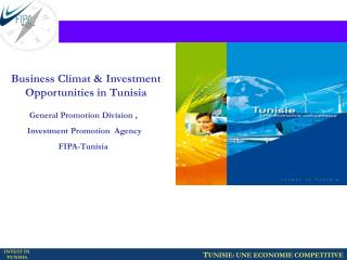 Business Climat & Investment Opportunities in Tunisia
