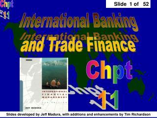 International Banking and Trade Finance