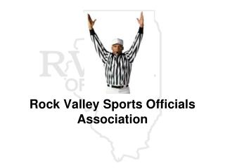 Rock Valley Sports Officials Association
