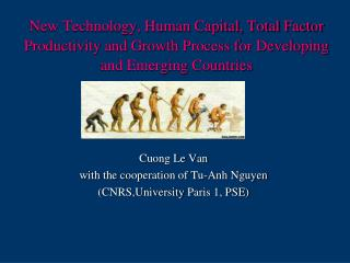 Cuong Le Van  with the cooperation of  Tu-Anh  Nguyen ( CNRS,University  Paris 1, PSE)
