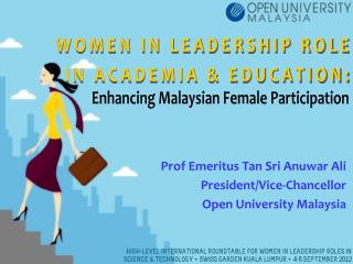 WOMEN IN LEADERSHIP ROLE IN ACADEMIA & EDUCATION: