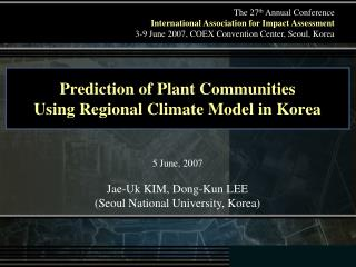 Prediction of Plant Communities  Using Regional Climate Model in Korea