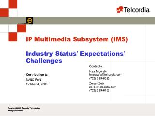 IP Multimedia Subsystem (IMS) Industry Status/ Expectations/ Challenges