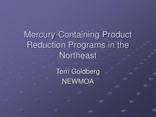 Mercury-Containing Product Reduction Programs in the Northeast