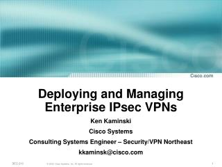 Deploying and Managing Enterprise IPsec VPNs