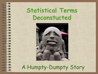 Statistical Terms Deconstucted