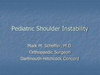 Pediatric Shoulder Instability