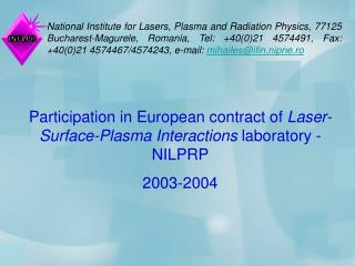Participation in European contract of  Laser-Surface-Plasma Interactions  laboratory -  NILPRP