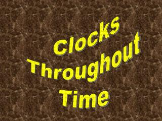 Clocks Throughout Time