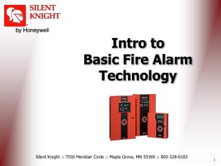 Intro to  Basic Fire Alarm Technology