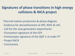 Signatures of phase transitions in high energy collisions & NICA project