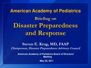 American Academy of Pediatrics Briefing on Disaster Preparedness and Response