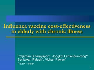 Influenza vaccine cost-effectiveness in elderly with chronic illness