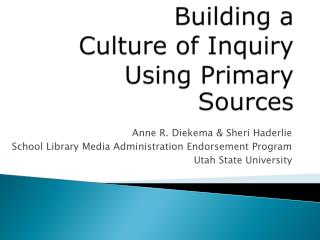 Building a Culture of Inquiry Using Primary Sources