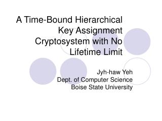 A Time-Bound Hierarchical Key Assignment Cryptosystem with No Lifetime Limit