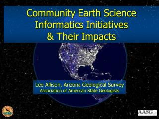 Community Earth Science Informatics Initiatives  & Their Impacts