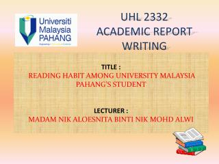 UHL 2332 ACADEMIC REPORT WRITING