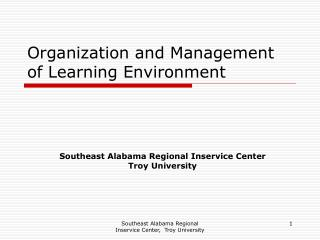 Organization and Management of Learning Environment