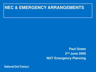 NEC & EMERGENCY ARRANGEMENTS