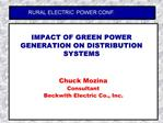 IMPACT OF GREEN POWER GENERATION ON DISTRIBUTION SYSTEMS