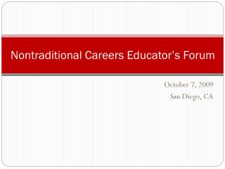 Nontraditional Careers Educator's Forum