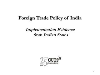Foreign  Trade  Policy of India Implementation Evidence from Indian  States