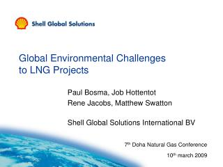 Global Environmental Challenges  to LNG Projects