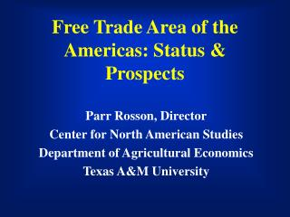 Free Trade Area of the Americas: Status & Prospects