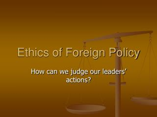 Ethics of Foreign Policy
