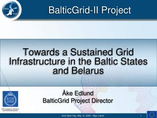 Towards a Sustained Grid Infrastructure in the Baltic States and Belarus