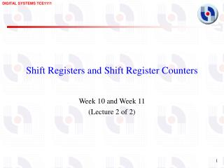 Shift Registers and Shift Register Counters