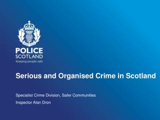 Serious and Organised Crime in Scotland