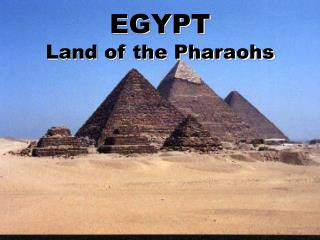 EGYPT Land of the Pharaohs