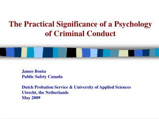 The Practical Significance of a Psychology of Criminal Conduct