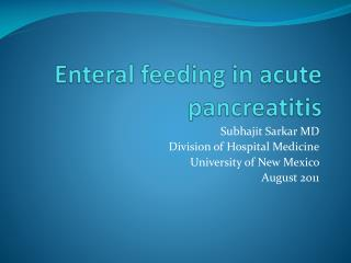 Enteral  feeding in acute pancreatitis