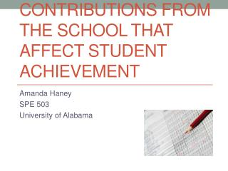 Contributions from the school that affect student achievement