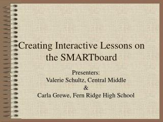 Creating Interactive Lessons on the SMARTboard