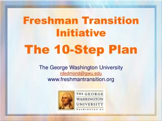 Freshman Transition Initiative The 10-Step Plan