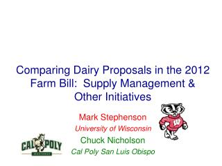 Comparing Dairy Proposals in the 2012 Farm Bill:  Supply Management & Other Initiatives