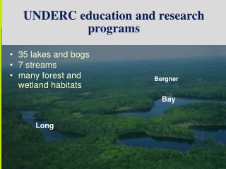 UNDERC education and research programs
