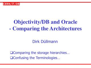 Objectivity/DB and Oracle - Comparing the Architectures