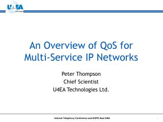 An Overview of QoS for  Multi-Service IP Networks