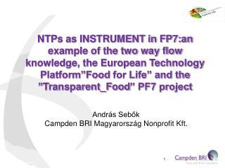 András Sebők Campden BRI Magyarország Nonprofit Kft.