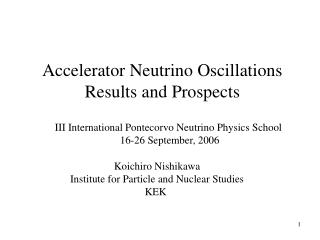 Accelerator Neutrino Oscillations Results and Prospects